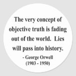 George Orwell Quote 7a Round Stickers
