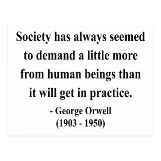 George Orwell Quote 8a Post Cards
