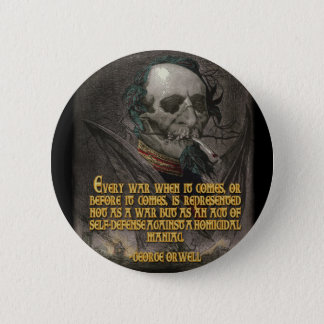 George Orwell Quote on Wartime Propaganda 6 Cm Round Badge