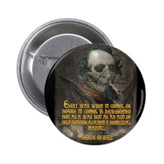 George Orwell Quote on Wartime Propaganda Pinback Buttons