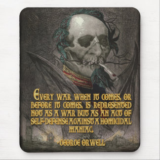George Orwell Quote on Wartime Propaganda Mouse Pad