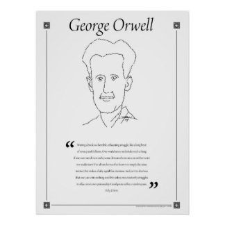 George Orwell Writing Quote Poster