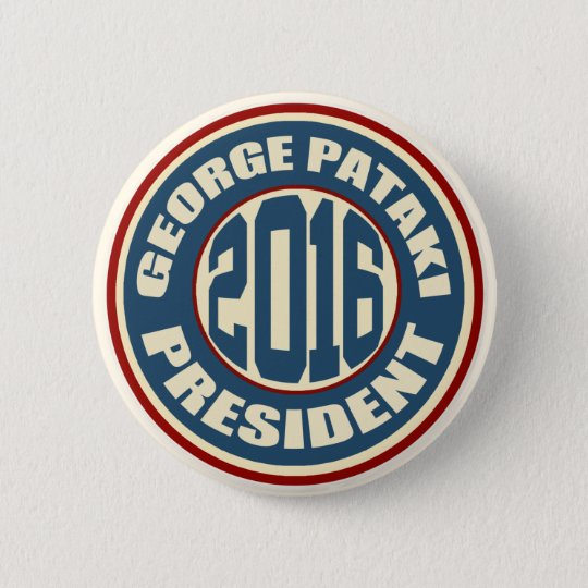 George Pataki for President in 2016 6 Cm Round Badge