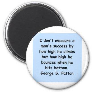 george s patton quote 6 cm round magnet