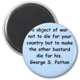 george s patton quote 6 cm round magnet