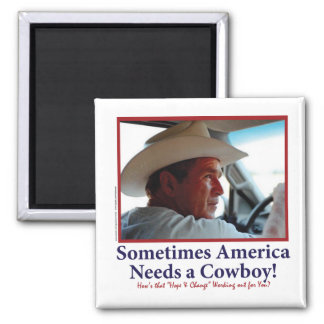 George W Bush in Cowboy Hat Square Magnet