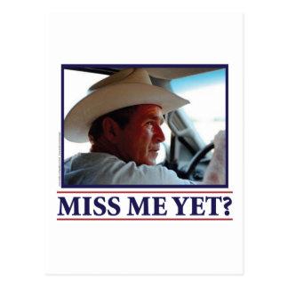 George W Bush Miss Me Yet? Postcard