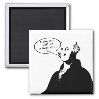George Washington Can't Tell An Alternative Fact Magnet
