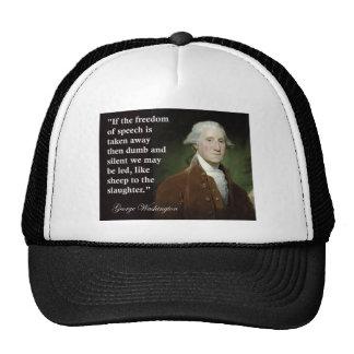 George Washington Freedom of Speech Quote Hats