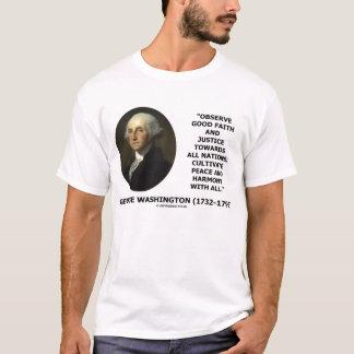 George Washington Good Faith Harmony Quote T-Shirt
