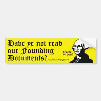 George Washington Have Ye Not Read Bumper Sticker
