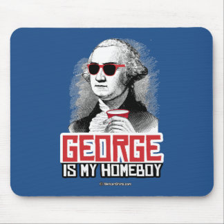 George Washington is my Homeboy Mouse Pad