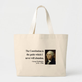 George Washington Quote 4b Large Tote Bag