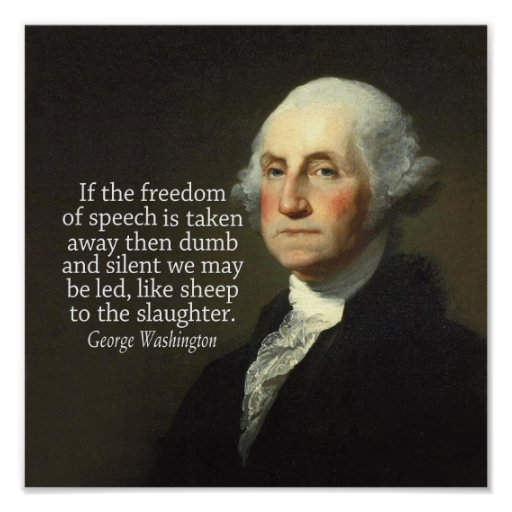 George Washington Quote on Freedom of Speech Poster