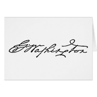 George Washington Signature Greeting Card