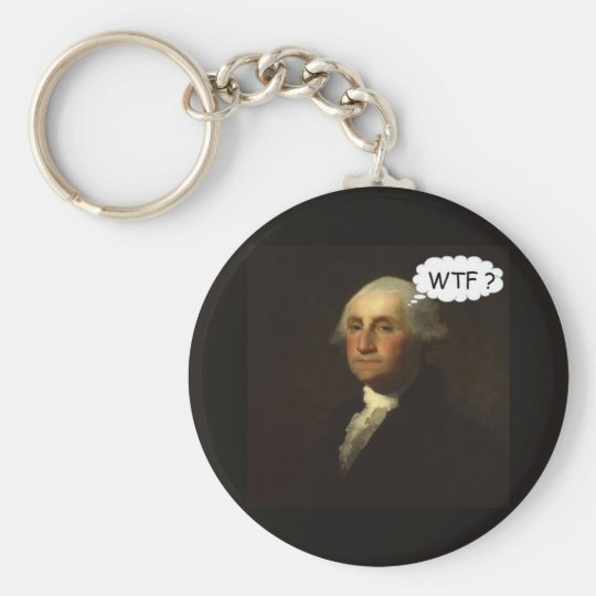 George Washington Spinning in His Grave Funny Basic Round Button Key Ring