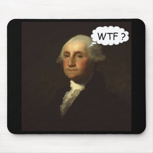 George Washington Spinning in His Grave Funny Mouse Mat