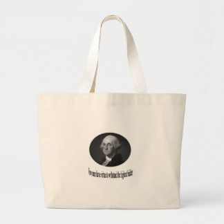 George Washington with quote Bags