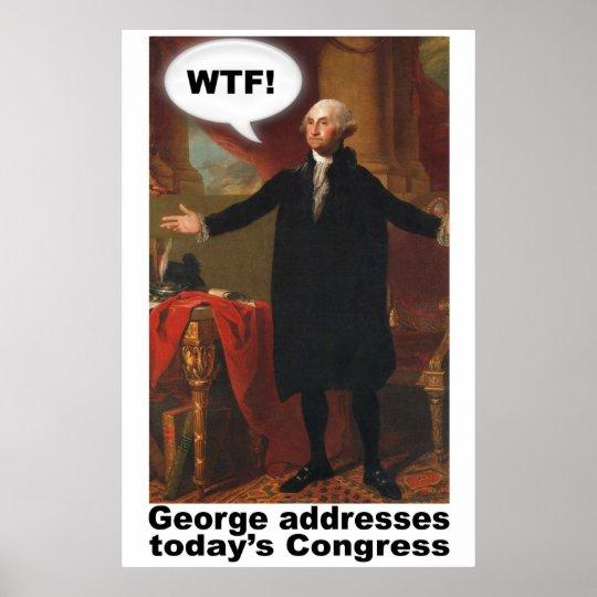 George Washington WTF (with caption) Poster