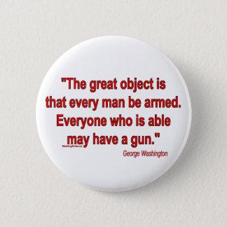 George Washington's Take on Bearing Arms 6 Cm Round Badge