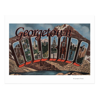 Georgetown, Colorado - Large Letter Scenes Post Cards