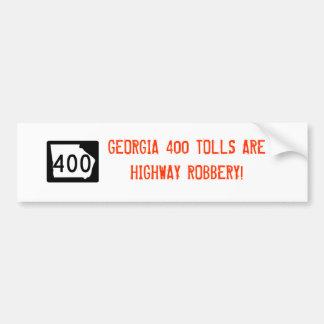 """Georgia 400 """"Highway Robbery"""" Bumper Sticker Car Bumper Sticker"""