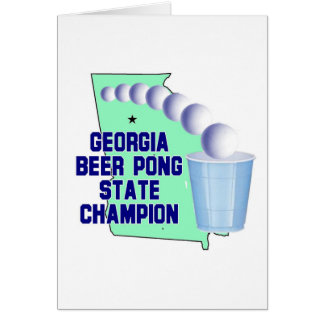 Georgia Beer PONG CHAMPION Greeting Card