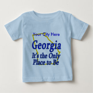 Georgia  It's the Only Place to Be Tee Shirts