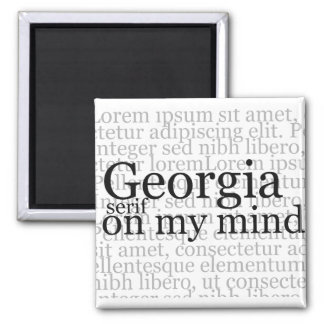 Georgia Serif On My Mind Magnet