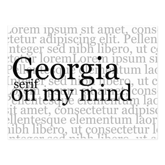 Georgia Serif On My Mind Postcard