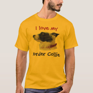 georgiacameo, I love my , Border Collie T-Shirt