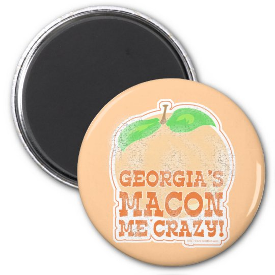 Georgia's Macon Me Crazy! 6 Cm Round Magnet