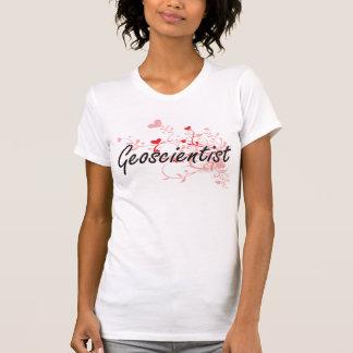 Geoscientist Artistic Job Design with Hearts T Shirts