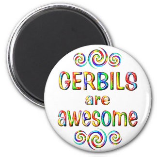 GERBILS ARE AWESOME MAGNET