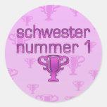 German Gifts for Sisters: Schwester Nummer 1 Round Sticker