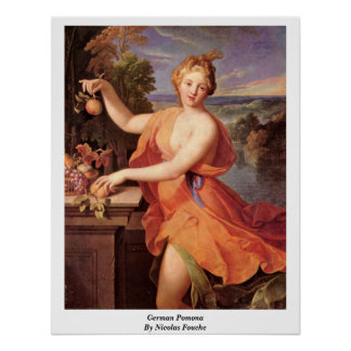 German Pomona By Nicolas Fouche Poster