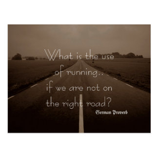 German Proverb What is the use of running if road Postcard