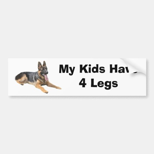 German Shepherd Bumper Sticker My Kids Have 4 Legs