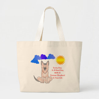 German Shepherd Dog Every Day Is A Good Day Jumbo Tote Bag