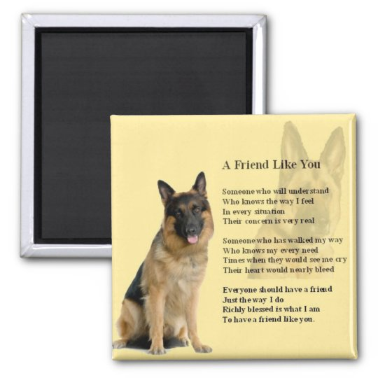 German Shepherd Dog - Friend Poem Magnet