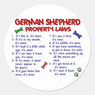 GERMAN SHEPHERD Property Laws 2 Round Sticker