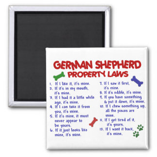 GERMAN SHEPHERD Property Laws 2 Square Magnet