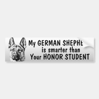 German Shepherd - smarter than student - funny Bumper Sticker