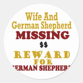 German Shepherd Wife Missing Reward For German S Round Stickers