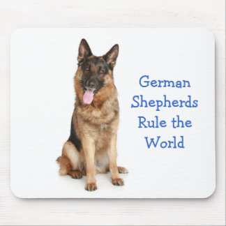 German Shepherds Rule the World Mousepad