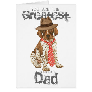 German Shorthaired Pointer Dad Greeting Card