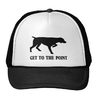 "German Shorthaired Pointer ""Get to the Point"" Cap"