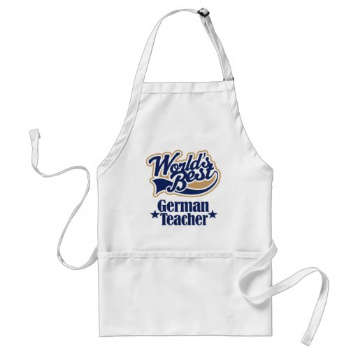 German Teacher Gift For (Worlds Best) Aprons