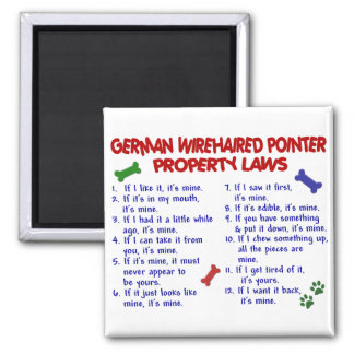 GERMAN WIREHAIRED POINTER Property Laws 2 Square Magnet