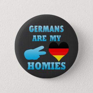 Germans are my Homies 6 Cm Round Badge